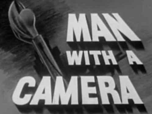 Man With A Camera 17 – Eye Witness