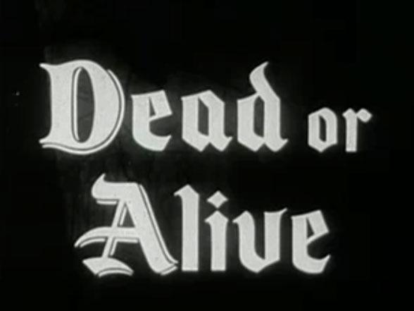 Robin Hood 003 – Dead or Alive