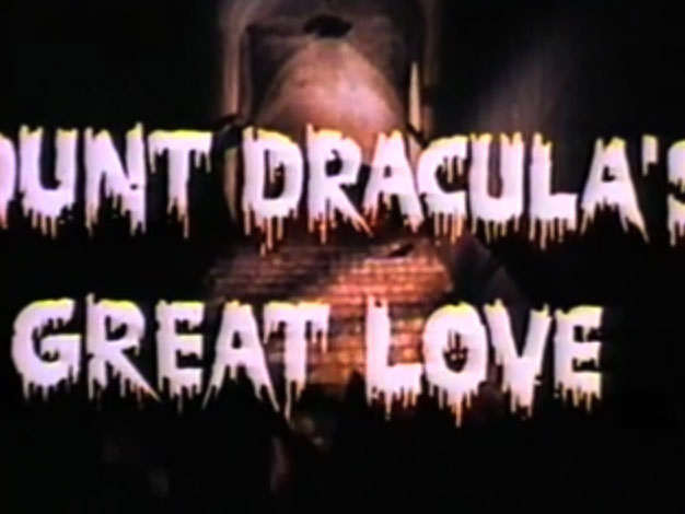 Count Dracula's Great Love