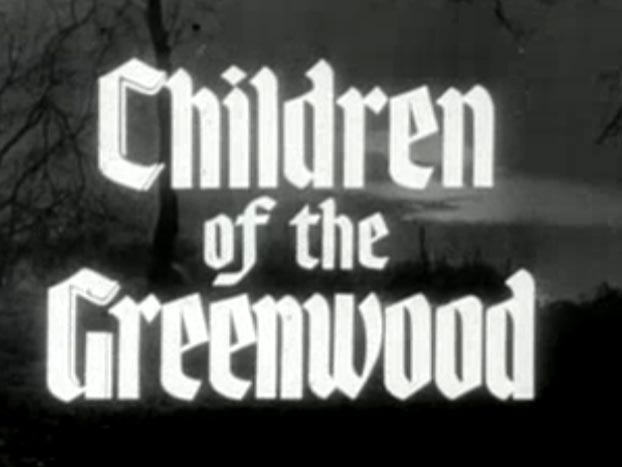 Robin Hood 029 – Children Of The Greenwood