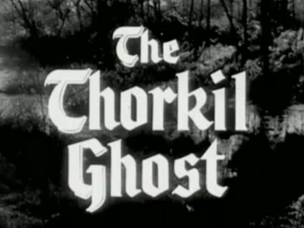 Robin Hood 036 – The Thorkil Ghost