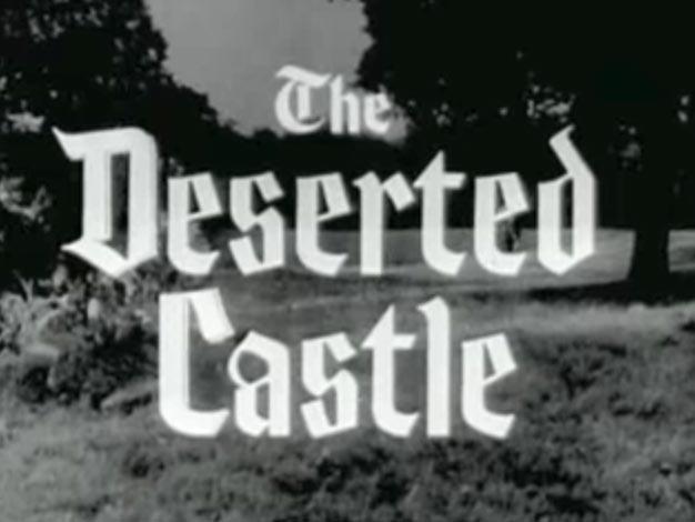 Robin Hood 025 – The Deserted Castle