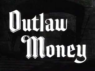 Robin Hood 050 – Outlaw Money