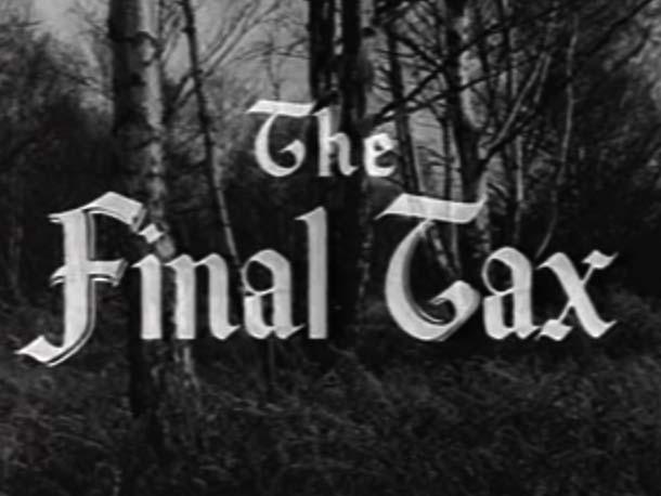 Robin Hood 057 – The Final Tax