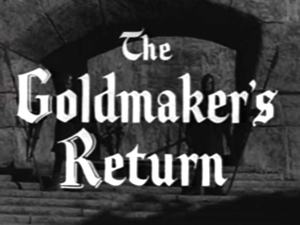 Robin Hood 060 – The Goldmaker's Return