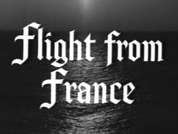 Robin Hood 061 – Flight From France