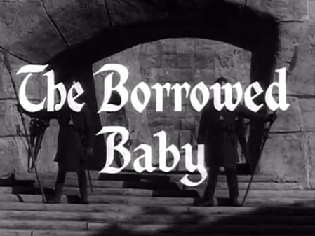 Robin Hood 066 – The Borrowed Baby