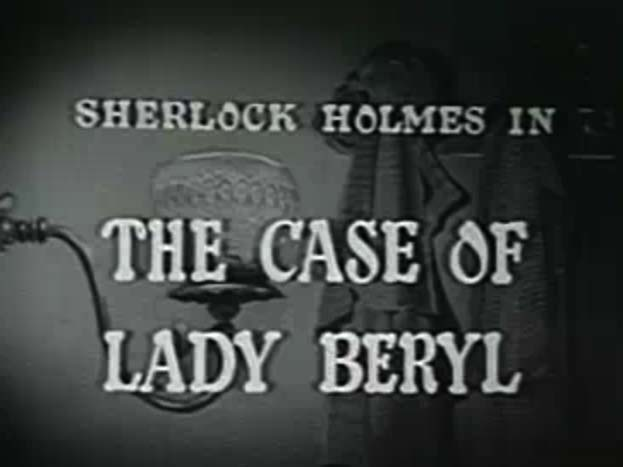 Sherlock Holmes 02 – The Case of Lady Beryl