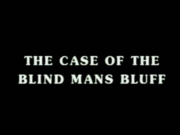 Sherlock Holmes 08 – The Case Of The Blind Man's Bluff