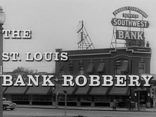 Saint Louis Bank Robbery