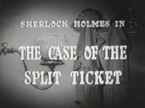 Sherlock Holmes 13 – The Case of the Split Ticket