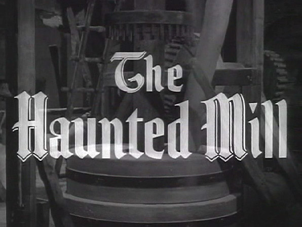 Robin Hood 045 – The Haunted Mill