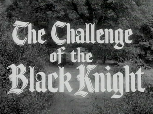 Robin Hood 090 – The Challenge of the Black Knight