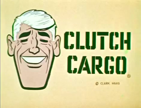 Clutch Cargo – The Ghost Ship