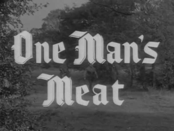 Robin Hood 097 – One Man's Meat
