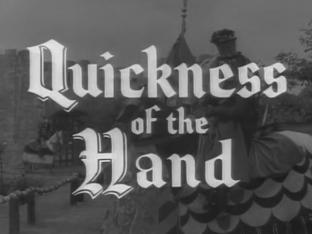 Robin Hood 107 – Quickness of the Hand