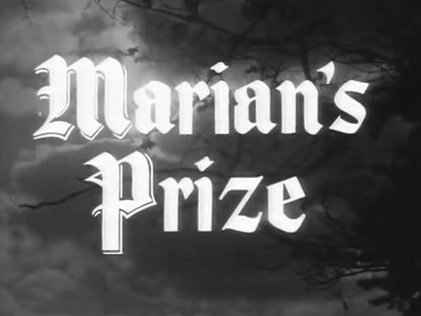 Robin Hood 116 – Marian's Prize