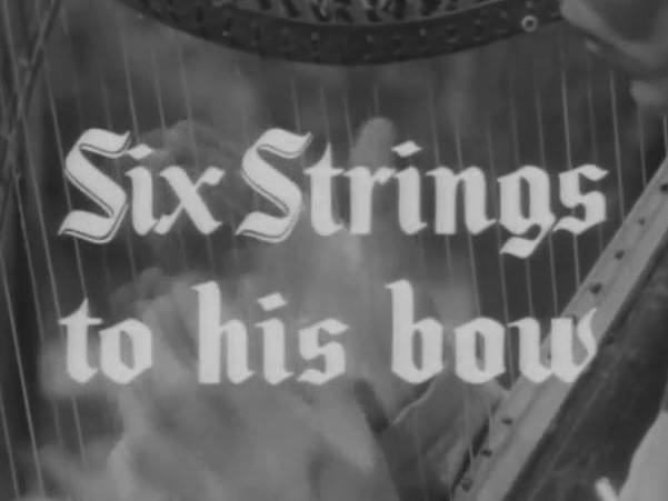 Robin Hood 124 – Six Strings to his Bow