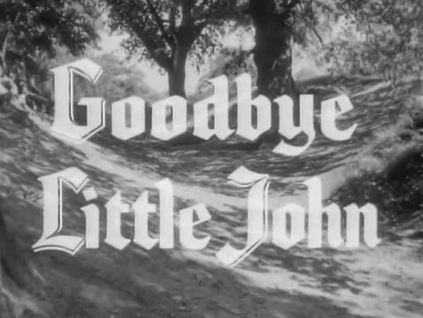 Robin Hood 126 – Goodbye Little John