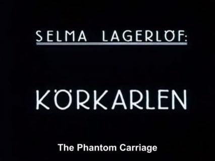 The Phantom Carriage - 1921