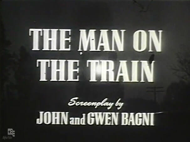Four Star Playhouse 009 – The Man on the Train